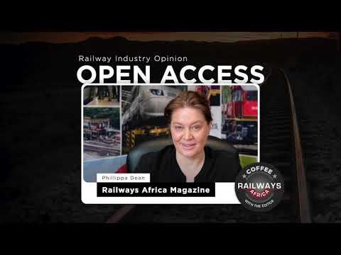 Railway Industry Opinion On Open Access - Railways Africa