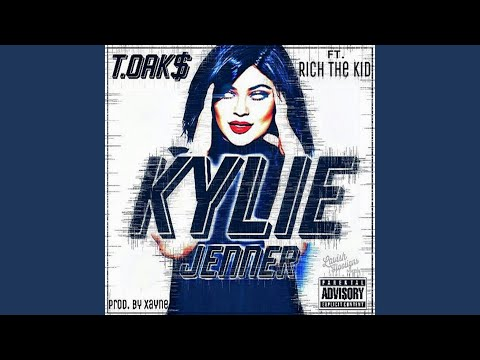 Kylie Jenner (feat. Rich the Kid)