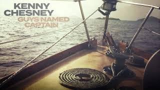 Kenny Chesney Guys Named Captain