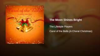 The Moon Shines Bright