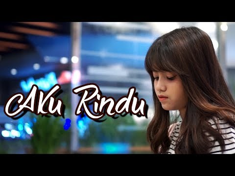 Download Aku Rindu - Bastian Steel Cover by Hanin Dhiya Mp4 baru