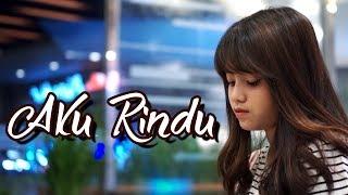 Download Aku Rindu - Bastian Steel (Cover) by Hanin Dhiya