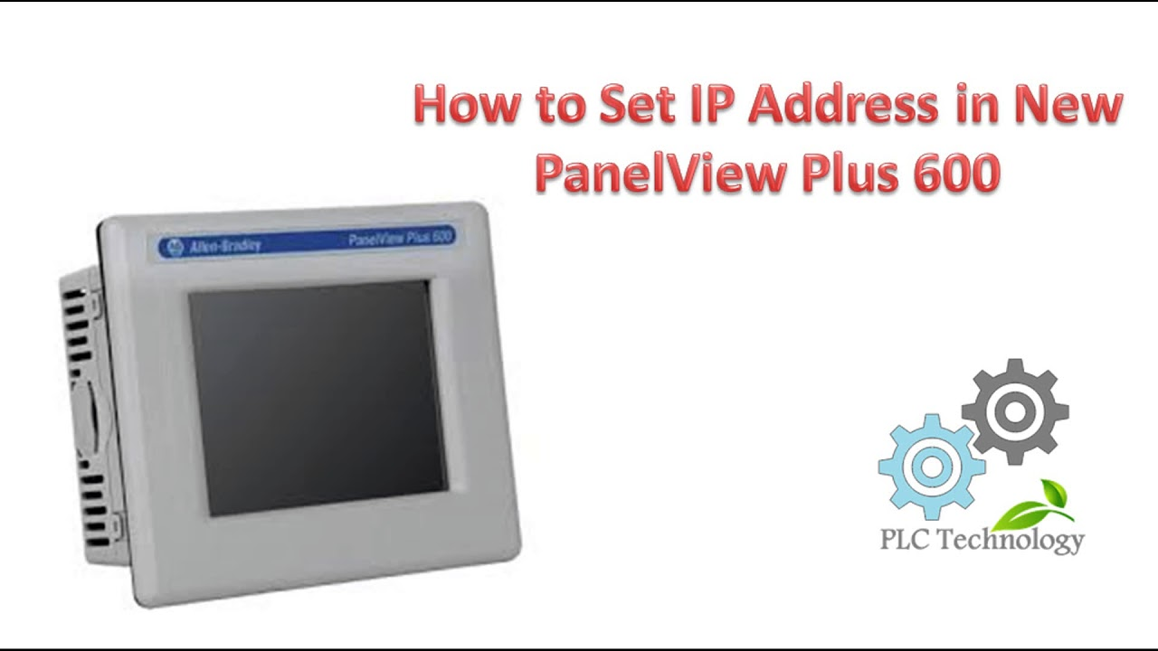 How to Set IP Address in PanelView Plus 600