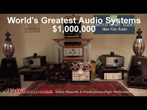 $1,000,000 The World's Greatest Audio Systems and United Home Audio tape decks