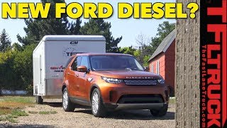 How Will the New Ford F-150 Diesel Tow? (We Test a Land Rover to Find Out)