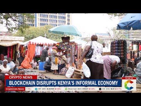 Blockchain Disrupts Kenya's Informal Economy