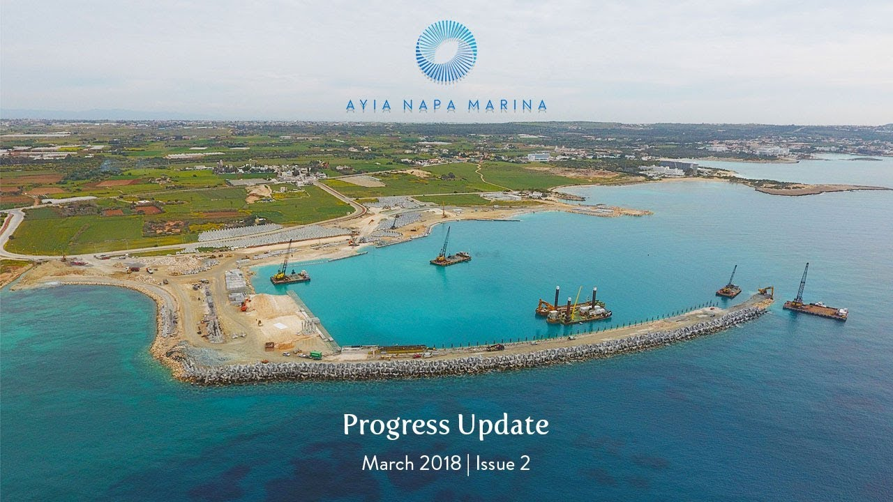 Ayia Napa Marina Progress Report March 2018