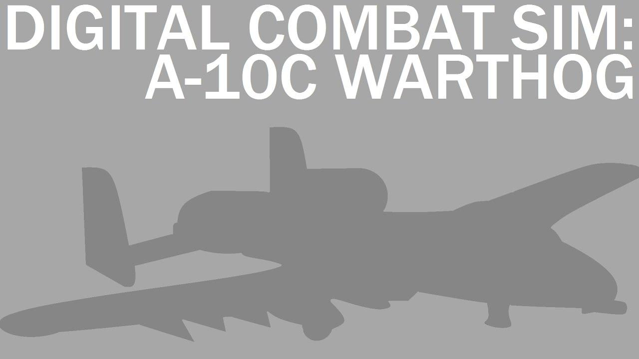 Digital Combat Simulator: A-10C Warthog in 15 Seconds