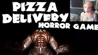 [HORROR GAME] PIZZA DELIVERY
