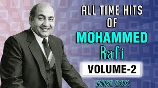 Best of Mohammed Rafi Songs | Mohammed Rafi Top 25 Hits | Old Hindi Songs | Evergreen Songs Vol 2