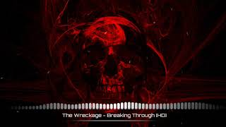 The Wreckage - Breaking Through (DARK NIGHTCORE)