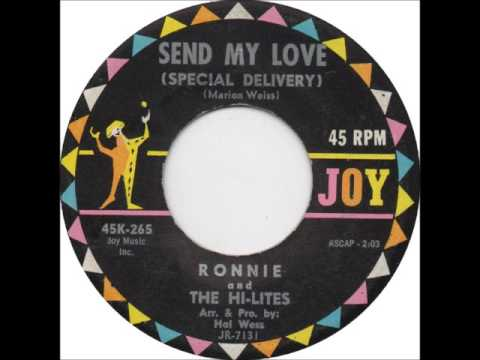 Ronnie And The Hi-Lites - Send My Love Special Delivery