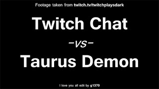 Twitch Plays Dark Souls - Taurus Demon (Real-Time Edit + Chat Reaction)