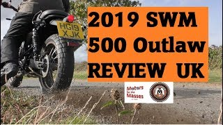 2019 SWM Outlaw 500 UK REVIEW