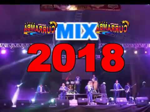 MIX 2018  GRUPO CURRAMBA