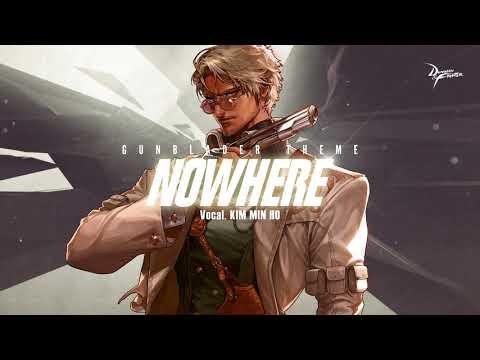 [던파OST] 총검사 테마곡 - Nowhere(Vocal. Kim Min Ho)