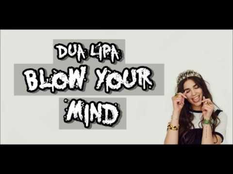 Lirik Lagu Blow Your Mind (Mwah) - Dua Lipa