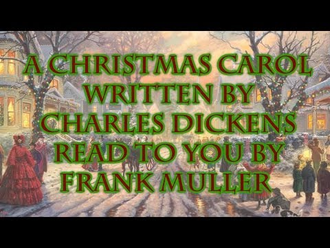 Charles Dickens - A Christmas Carol - Read to you by Frank Muller - YouTube