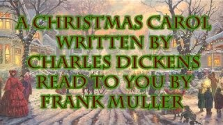 Charles Dickens - A Christmas Carol - Read to you by Frank Muller