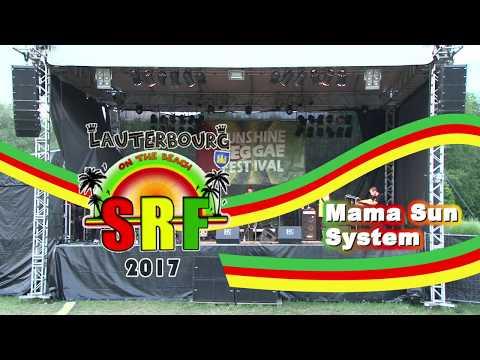 Mama Sun System  @ Sunshine Reggae Festival 2017