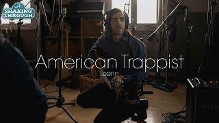 American Trappist - Leann | Shaking Through (Music Video)