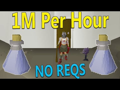 How To Make 1M Per Hour With No Requirements [Old School Runescape]