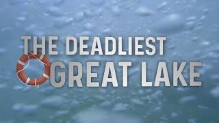 Lake Michigan: The Deadliest Great Lake