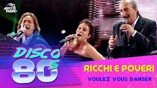 Фото 🅰️ Ricchi E Poveri - Voulez Vous Danser Дискотека 80-х 2012