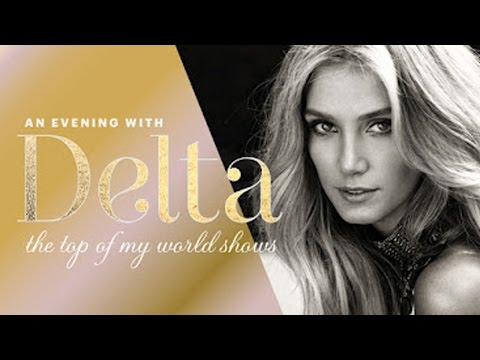 Delta Goodrem - On Top Of My World - An Evening With Delta (Full Concert)