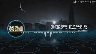Dirty Days 2 By Jan Chmelar Electro Music
