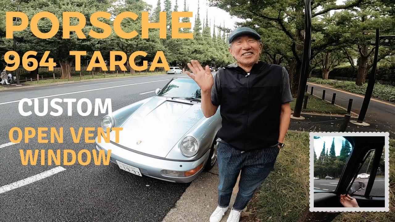 【Porsche 964 Targa 】Custom Open Vent Window