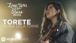 "Torete - Moira Dela Torre (Music Video) | ""Love You To The Stars And Back"" OST"