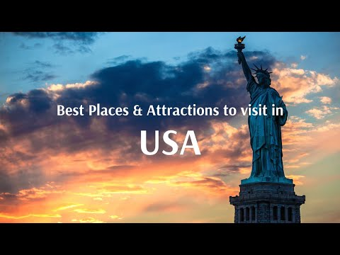 Best Places & Attractions to visit in USA | Travel Guide & Perfect Itinerary
