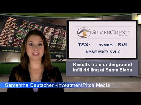 SilverCrest Mines (TSX: SVL) Announced Results From Underground  Infill Drilling At Santa Elena