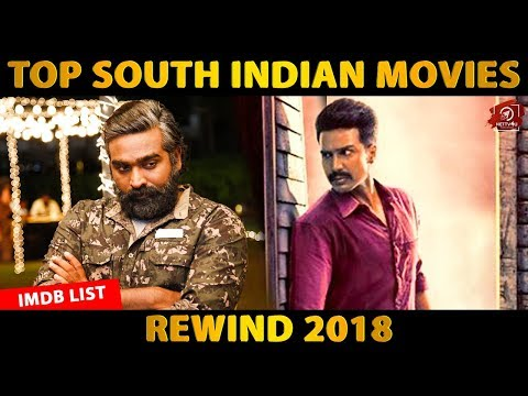 OFFICIAL: Top South Indian Movies | IMDb List | Rewind 2018