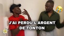 J'AI PERDU L'ARGENT DE TONTON - SAMBICH