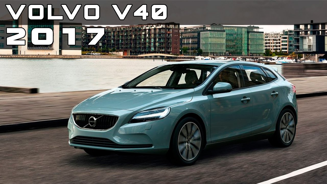 2017 volvo v40 review rendered price specs release date youtube. Black Bedroom Furniture Sets. Home Design Ideas