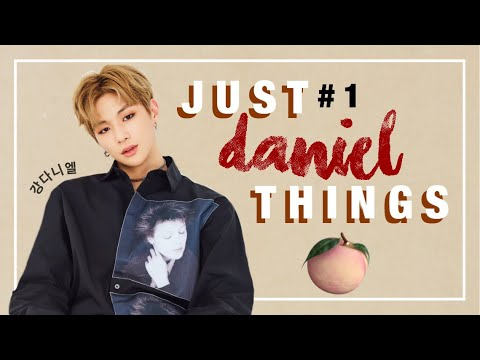 JUST KANG DANIEL (강다니엘) THINGS #1 {WANNA ONE/ PRODUCE 101 SEASON 2}