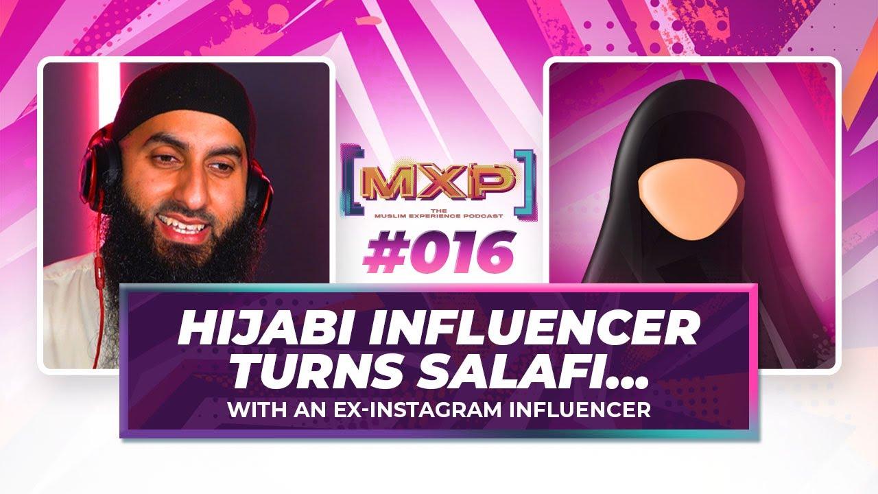 #17 Hijabi Influencer Turns Salafi Ft Umm Izaan    Muslim Experience Podcast