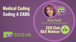 LIVE Coding A CABG | CCO Club Q&A Webinar #038