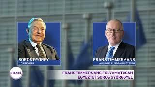 Frans Timmermans folyamatosan egyeztet Soros Györggyel
