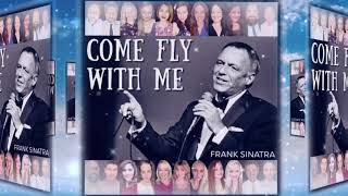 Come Fly With Me (SATB) - Frank Sinatra, Arranged by Kirby Shaw
