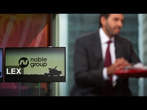 Noble Group - where is money coming from? | Lex
