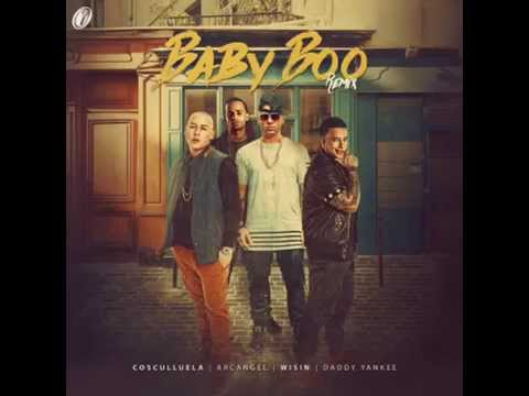 Baby Boo - Cosculluela Ft. Arcangel, Daddy Yankee y Wisin (Official Remix)