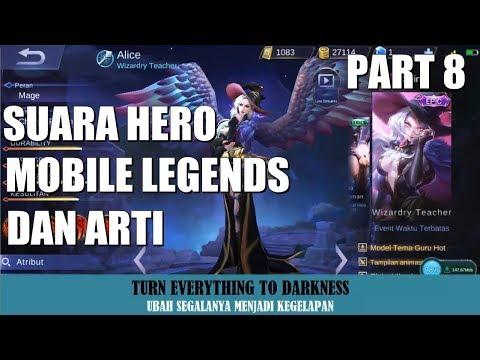 SUARA HERO MOBILE LEGENDS BESERTA ARTI (Bahasa Indonesia) Part 8