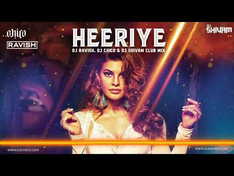 Heeriye | Race 3 | Club Mix | DJ Ravish, DJ Chico & DJ Shivam