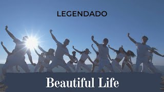 NOW UNITED - Beautiful Life | CLIPE LEGENDADO [PT-BR]