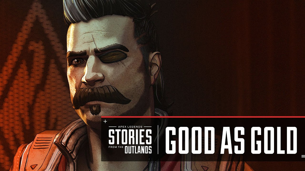 "Apex Legends - Stories from the Outlands – ""Good as Gold"""