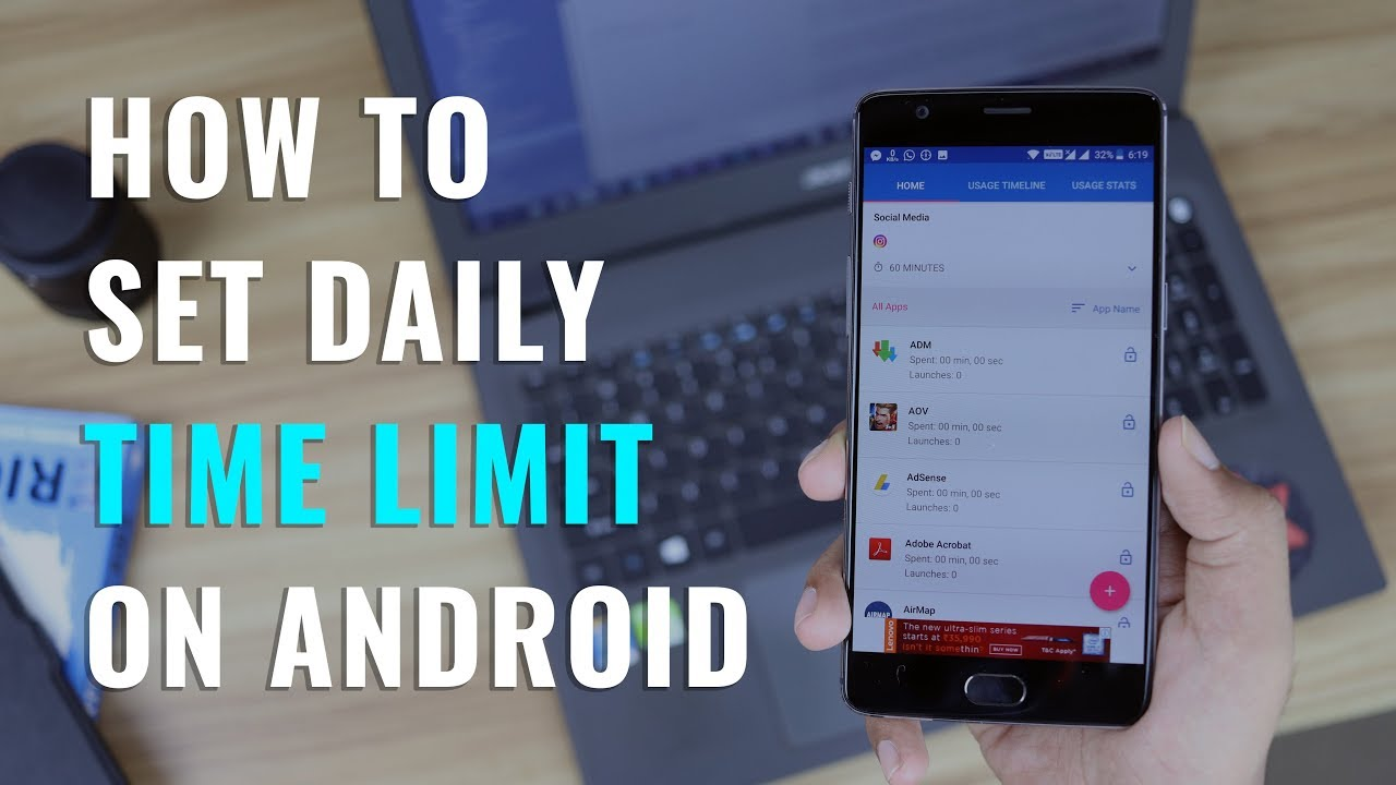 How to set Daily Usage Time Limit On Android Apps