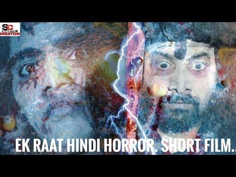 Download Ek Raat Hindi Horror Short Film.
